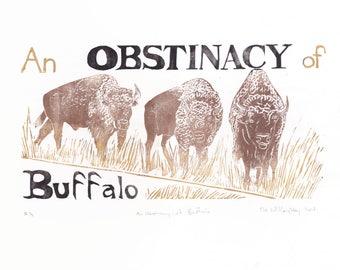 An Obstinacy of Buffalo Linocut