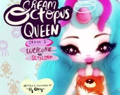 Ice Cream Octopus Queen - Issue 1 - 'Welcome to OctiCorp' - Print Edition