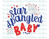 4th of July SVG, Star Spangled Baby, fireworks, summer, Fourth of July, baby shirt design SVG file for silhouette or cricut cutting machine