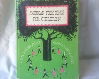 Vintage Book American Folks Songs For Children Ruth Crawford Seeger 1948