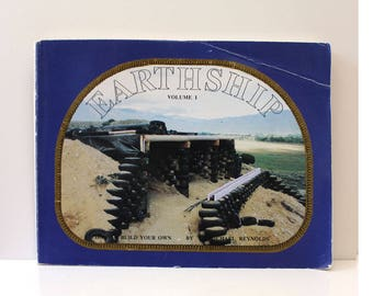 Earthship - How to Build Your Own.  1990s vintage architecture book. First Edition, Fifth printing. Volume 1.