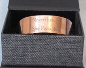 """Tapered Copper Cuff Bracelet, """"Nevertheless, She Persisted"""", Handcrafted"""