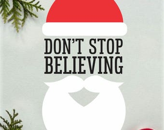 Santa Claus Decal, Don't Stop Believing, Christmas Sticker, Chalkboard Decal, Farmhouse style, Vinyl Letters, Merry Christmas, Sign Decal
