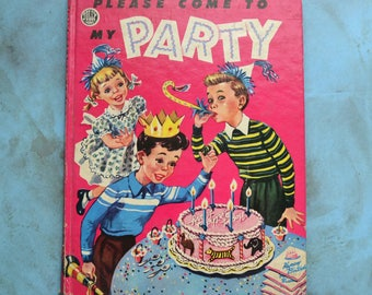 Vintage 1952 Please Come to My Party Jolly Book Avon Publishing