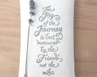 Unique Friendship Gifts, Joy of the Journey Lavendar Sachet, Long Distance Going Away Gifts