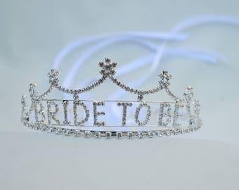 Bride To Be Rhinestone Tiara / Bride To Be Crown / Bachelorette Party Rhinestone Tiara / Bridal Shower Tiara