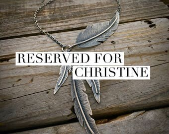 DO NOT PURCHASE Reserved for Christine Sterling Silver Feather Necklace Handmade By Wild Prairie Silver Jewelry