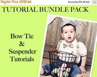 SALE Tutorial Bundle- BOWTIE & SUSPENDER Tutorials