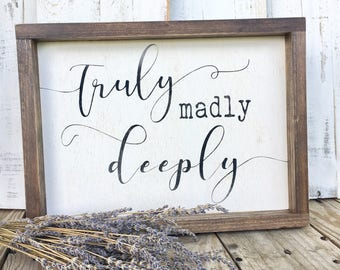 Truly madly deeply, bedroom decor, farmhouse bedroom sign, framed wood sign, wood wall decor, gallery wall sign, farmhouse sign