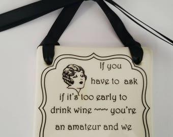 Decorative Plaque Good Friends and Wine
