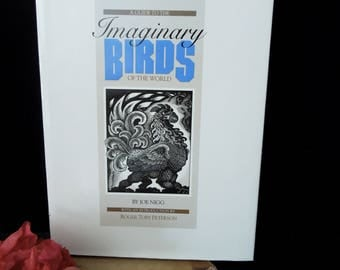 Imaginary Birds of the World Book - Vintage Coffee Table Book - 1984 Copyright - Joe Nigg - Mythical Birds Drawings and History