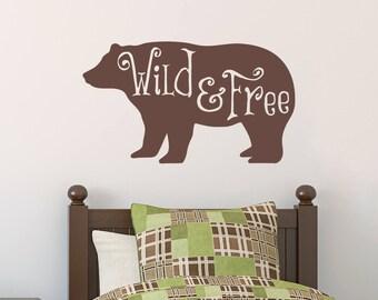 Wild & Free Wall Decal - Bear Decor - Wild Animal Sticker