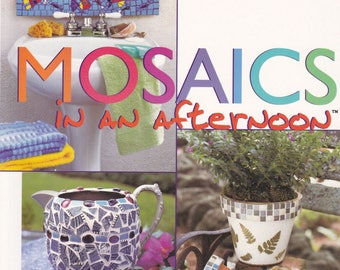 1999 Mosaics in an Afternoon by Connie Sheerin Softcover Book Instruction Idea