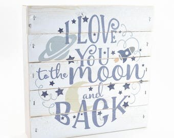 """I Love You To The Moon And Back Nursery Pallet Box Sign 7.5"""" x 7.5"""""""