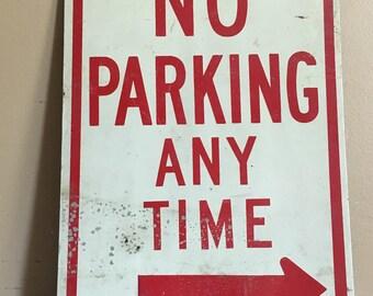 Vintage no parking sign