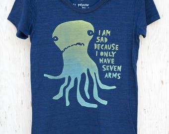 Funny Womens Octopus Graphic Tee - Sad Seven Armed Octopus