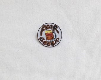SALE Vintage 1970s Fear No Beer Radical Enamel Pin