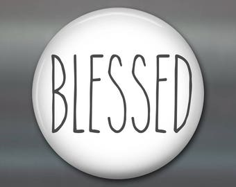 Blessed sign fridge magnet - modern farmhouse decor - farmhouse chic decor - best friend gift - word magnet - MA-SIM-5