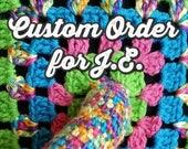 Custom Order for J.E.