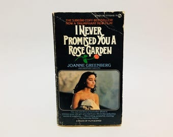 Vintage Book I Never Promised You A Rose Garden by Joanne Greenberg 1977 Movie Tie-In Edition Paperback