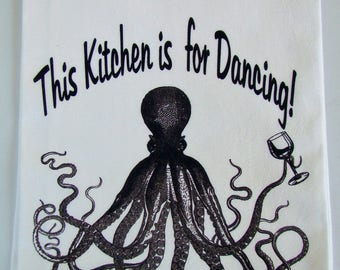 Octopus with a wine glass tea towel - This Kitchen is for Dancing -  Octopus Flour sack kitchen towel