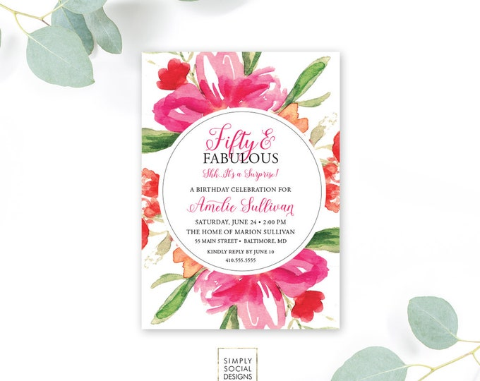 Fifty and Fabulous Birthday Invitation - 50th Birthday 40th Birthday 30th Birthday ANY AGE Hot Pink Watercolor Flowers 30 40 50 60 70 80