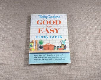 Betty Crocker's Good and Easy Cook Book 1954 First Edition Printing Recipes Vintage