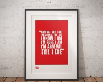 "Arsenal Print / ""Arsenal Till I Die"" / Soccer Print / Arsenal Gifts / Football Fan Gifts / Sports Poster / Silk Screen Print / Soccer Gifts"