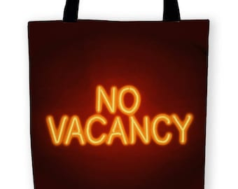 No Vacancy Carryall Tote Bag