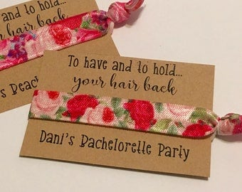 Bridesmaid Hair Ties, To Have and To Hold... Your Hair Back, Customizable Bachelorette Party Favors, Bridal Party Gift, Hair Tie Bracelet