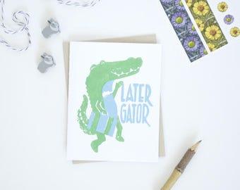 Goodbye Farewell Card - Later Gator - Block Print