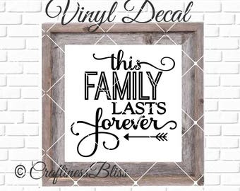 DIY This Family Lasts Forever Vinyl Decal ~ Glass Block ~ Car Decal ~ Mirror ~ Ceramic Tile ~ Computer