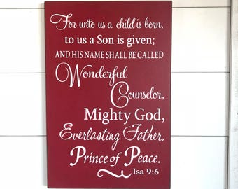 Large Wood Sign - For Unto Us A Child Is Born -  Christmas Sign - Jesus - Christmas - Christ - Christchild - Christmas Gift