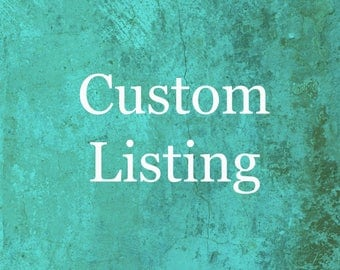 This is a Custom Listing for Suzanna Kyulule