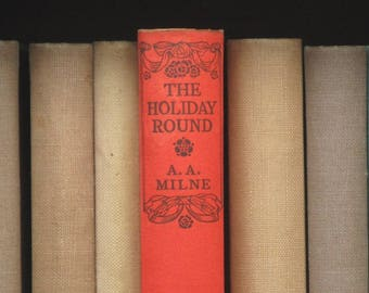 vintage A. A. Milne short stories The Holiday Round, 1930s book