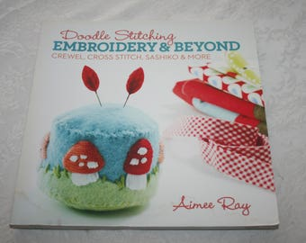 Craft Book, Soft Cover, Doodle Stitching Embroidery & Beyond, by Amiee Ray, 2013
