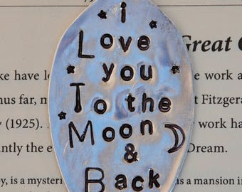 BOOK Mark or Ornament // I LOVE YOU to the Moon and Back // Moon and Star stamp // Tea Spoon vintage silver plate // hand stamped