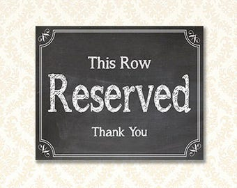Reserved Seating Sign, Printable This Row Reserved Seat Sign, Ceremony Signage, Chalkboard Church Signs, 5x7 and 8x10