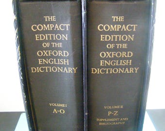 The Compact Edition of the Oxford English Dictionary: Complete Text Reproduced Micrographically 2 Volumes in a Slipcase