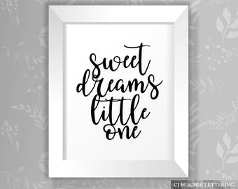 Sweet Dreams Little One Nursery Art Instant Printable - Download And Print Nursery Room Artwork - Baby Quote - Baby Print - Baby Wall Art