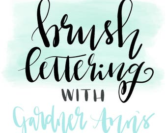 Intro to Brush Lettering Handbook - Learn Brush Lettering - Lettering Guide - Brush Lettering Practice Sheets - Digital Download