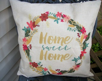 Home Sweet Home Pillow Cover  18 x 18  Farmhouse Style Pillow Cover, Wreath Design Farmhouse Style Home Decor