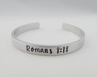 Romans 8:18 Hand Stamped Bracelet - Scripture - Bible Verse - Adjustable Cuff - Present Suffering - Future Glory