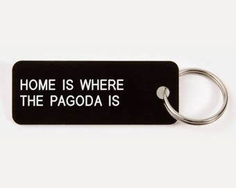 Home Is Where The Pagoda Is - Reading, Pennsylvania KEY CHAIN