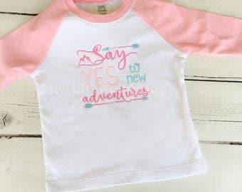 Say Yes to New Adventures  - Wild Birthday Shirt- Personalized Birthday - Personalized - Birthday Shirt - Raglan - Adventure Shirt