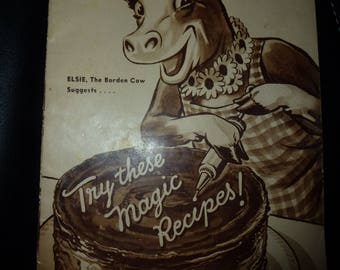 Vintage Borden's ELSIE THE COW Magic Recipes Booklet