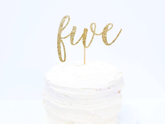Five Cake Topper - Glitter - Fourth Birthday. Birthday Cake Topper. Smash Cake Topper. Birthday Party. Fifth Birthday. 5th Birthday.
