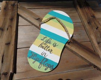 Life is better in flip flops, flip flop sayings, flip flop decor, life is better in flip flops sign, beach decor, summer signs, beach signs