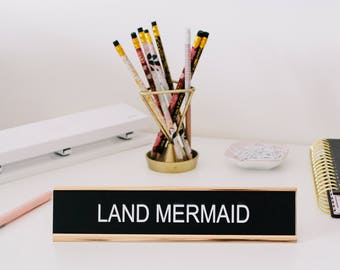 Funny Desk Sign, Office Decor, Desk Name Tag, Gifts for Teachers, Christmas Gift, Nameplate Desk Sign, Gifts For Him & Her,  Mermaid Gifts