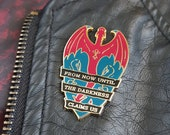 From Now Until the Darkness Claims Us - THRONE OF GLASS Enamel Pin